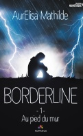 borderline-tome-1-au-pied-du-mur-856327-121-198